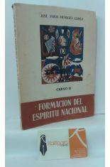 FORMACIÓN DEL ESPÍRITU NACIONAL. CURSO II