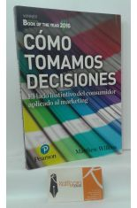 CÓMO TOMAMOS DECISIONES. EL LADO INSTINTIVO DEL CONSUMIDOR APLICADO AL MARKETING