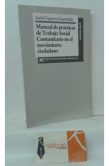 MANUAL DE PRÁCTICAS DE TRABAJO SOCIAL COMUNITARIO EN EL MOVIMIENTO CIUDADANO