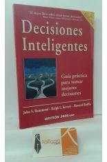 DECISIONES INTELIGENTES. GUÍA PRÁCTICA PARA TOMAR LAS MEJORES DECISIONES