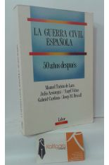 LA GUERRA CIVIL ESPAÑOLA 50 AÑOS DESPUÉS