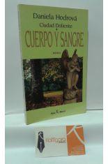 CUERPO Y SANGRE (CIUDAD DOLIENTE I)