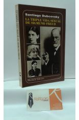 LA TRIPLE VIDA SEXUAL DE SIGMUND FREUD