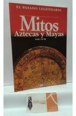 MITOS AZTECAS Y MAYAS
