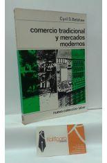 COMERCIO TRADICIONAL Y MERCADOS MODERNOS