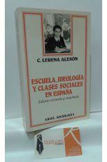 ESCUELA, IDEOLOGÍA Y CLASES SOCIALES EN ESPAÑA