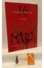 50 SEMANA DE MÚSICA RELIGIOSA DE CUENCA. CONCIERTO 16, CATEDRAL