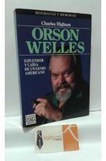 ORSON WELLES. ESPLENDOR Y CAÍDA DE UN GENIO AMERICANO