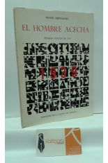 EL HOMBRE ACECHA