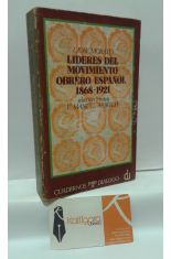 LÍDERES DEL MOVIMIENTO OBRERO ESPAÑOL 1868-1921