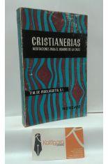 CRISTIANERÍAS, MEDITACIONES PARA EL HOMBRE DE LA CALLE