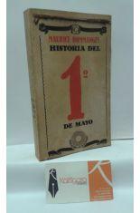 HISTORIA DEL 1º (PRIMERO) DE MAYO