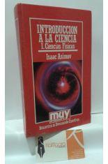 INTRODUCCIÓN A LA CIENCIA. 1, CIENCIAS FÍSICAS