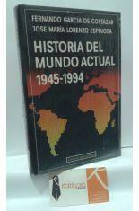 HISTORIA DEL MUNDO ACTUAL 1945-1994
