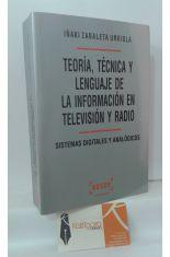 TEORÍA, TÉCNICA Y LENGUAJE DE LA INFORMACIÓN EN TELEVISIÓN Y RADIO. SISTEMAS DIGITALES ANALÓGICOS