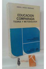 EDUCACIÓN COMPARADA. TEORÍA Y METODOLOGÍA