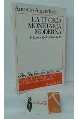 LA TEORÍA MONETARIA MODERNA. DE KEYNES A LA DÉCADA DE LOS 80