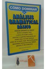 CÓMO DOMINAR EL ANÁLISIS GRAMATICAL BÁSICO (teoría y práctica)