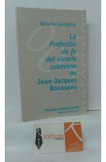 LA PROFESIÓN DE FE DEL VICARIO SABOYANO DE JEAN-JACQUES ROUSSEAU