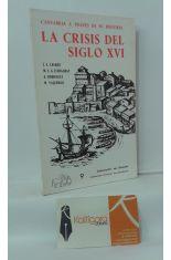 CANTABRIA A TRAVÉS DE SU HISTORIA, LA CRISIS DEL SIGLO XVI