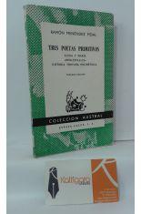 TRES POETAS PRIMITIVOS - ELENA Y MARÍA - RONCESVALLES - HISTORIA TROYANA POLIMÉTRICA
