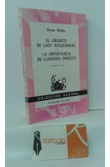 EL ABANICO DE LADY WINDERMERE - LA IMPORTANCIA DE LLAMARSE ERNESTO