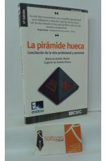 LA PIRÁMIDE HUECA. CONCILIACIÓN DE LA VIDA PROFESIONAL Y PERSONAL