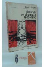 EL MUNDO EN EL SIGLO XX. 1900-1950