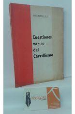 CUESTIONES VARIAS DEL CARRILLISMO