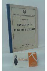 REGLAMENTO DEL PERSONAL DE TRENES, DIRECCIÓN. EXPLOTACIÓN DE FERROCARRILES POR EL ESTADO