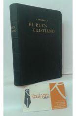 SENDA DEL CIELO PARA EL BUEN CRISTIANO. MANUAL RAZONADO DE ORACIONES, MEDITACIONES, PRÁCTICAS Y DEVOCIONES