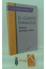 EL CUARTO EVANGELIO. HISTORIA, TEOLOGÍA Y RELATO
