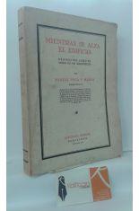 MIENTRAS SE ALZA EL EDIFICIO. PÁGINAS DEL LIBRO DE OCIOS DE UN ARQUITECTO