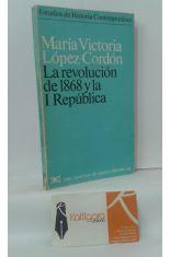 LA REVOLUCIÓN DE 1868 Y LA I REPÚBLICA