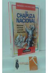 LA CHAPUZA NACIONAL. MÁXIMAS MÍNIMAS Y PROSAS INTERMEDIAS