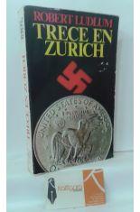 TRECE EN ZURICH