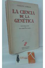 LA CIENCIA DE LA GENÉTICA