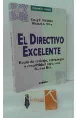 EL DIRECTIVO EXCELENTE. ESTILO DE TRABAJO, ESTRATEGIA Y CREATIVIDAD PARA UNA NUEVA ERA