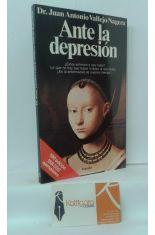 ANTE LA DEPRESIÓN. ¿ESTOY ENFERMO O SOY TRISTE? LO QUE NO HAY QUE HACER NI DECIR AL DEPRIMIDO. ¿ES LA ENFERMEDAD DE NUESTRO TIEMPO?