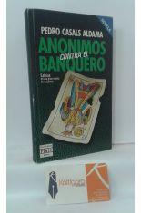 ANÓNIMOS CONTRA EL BANQUERO