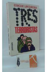TRES TERRORISTAS