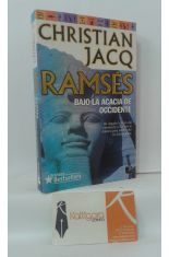 RAMSÉS. BAJO LA ACACIA DE OCCIDENTE