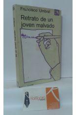 RETRATO DE UN JOVEN MALVADO (MEMORIAS PREMATURAS)