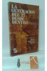 LA GENERACIÓN DEL 27 DESDE DENTRO