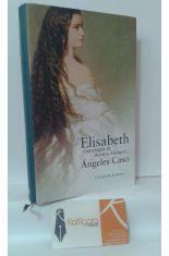 ELISABETH, EMPERATRIZ DE AUSTRIA O EL HADA MALDITA