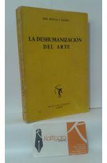 LA DESHUMANIZACIÓN DEL ARTE Y OTROS ENSAYOS ESTÉTICOS