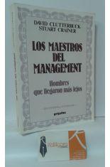 LOS MAESTROS DEL MANAGEMENT, HOMBRES QUE LLEGARON MÁS LEJOS