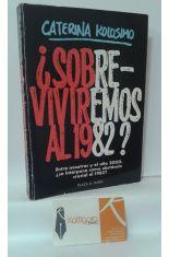 ¿SOBREVIVIREMOS AL 1982?