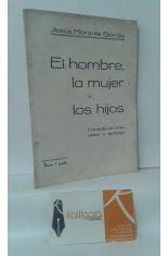 EL HOMBRE, LA MUJER Y LOS HIJOS, COMEDIA EN TRES ACTOS Y EPÍLOGO