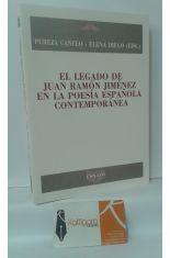 EL LEGADO DE JUAN RAMÓN JIMÉNEZ EN LA POESÍA ESPAÑOLA CONTEMPORÁNEA
